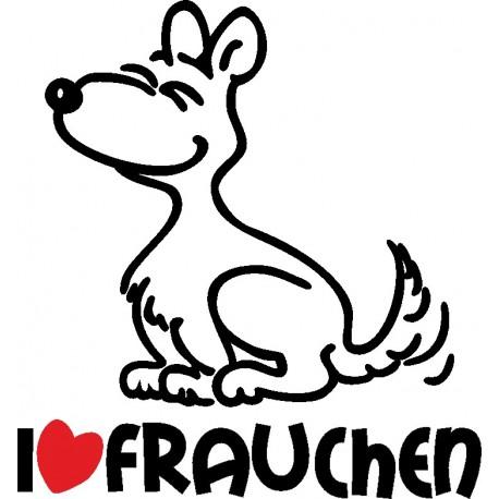 Aufkleber: I LOVE FRAUCHEN